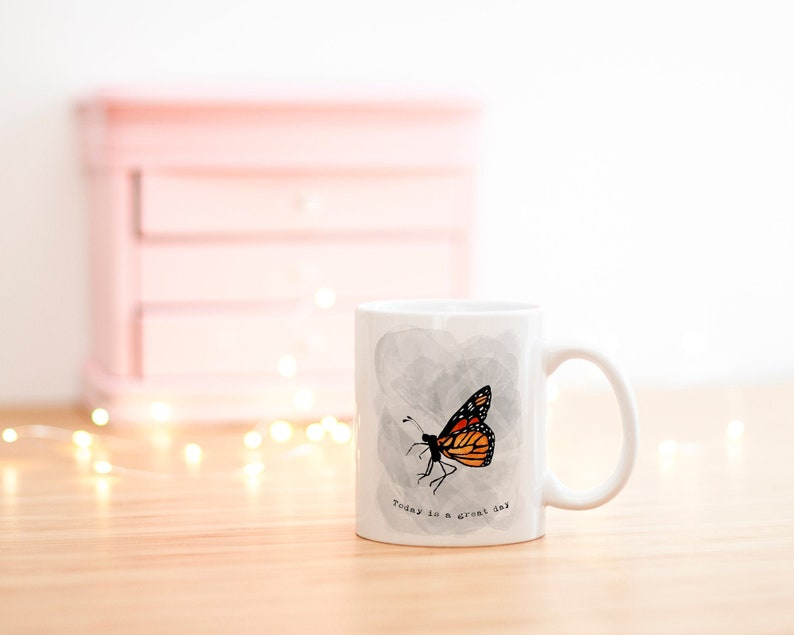 Monarch Butterfly Mug  Today Is a Great Day  Positive image 0