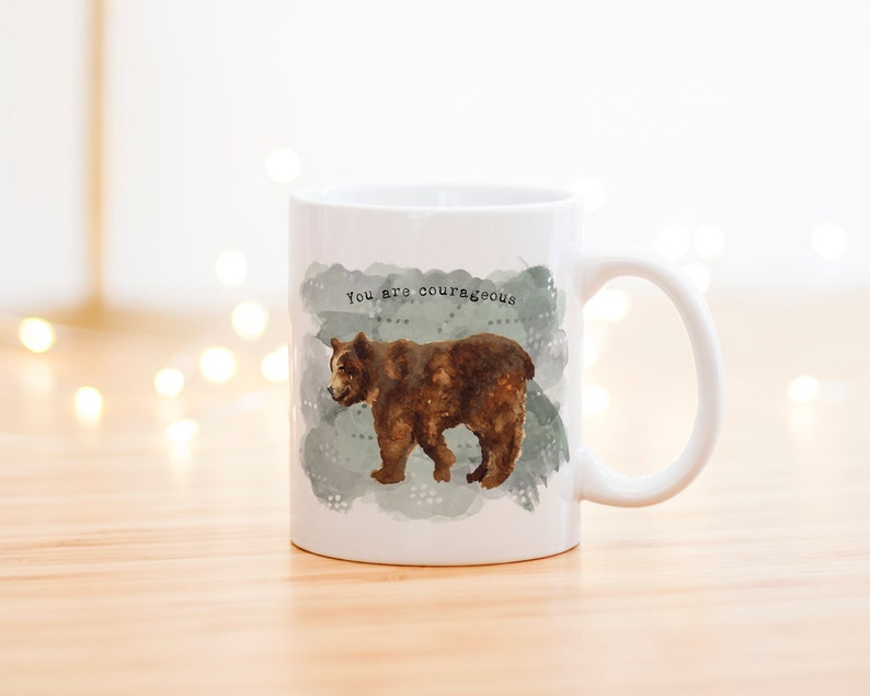 Brown Bear Courage Mug  You Are Courageous  Encouragement image 0