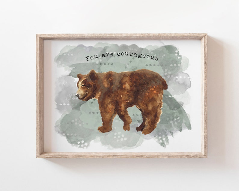 Courage Bear Art Print  You Are Courageous  Encouragement image 0