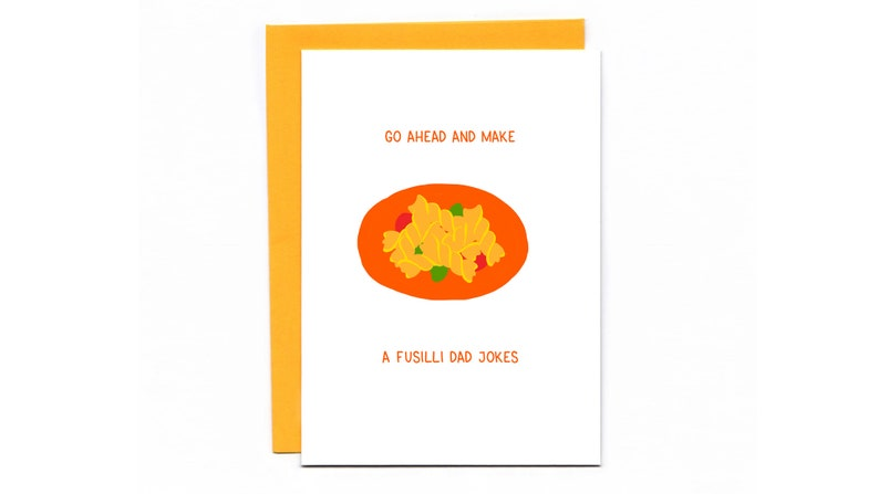 Go ahead and make a fusilli dad jokes  funny new dad card  image 0