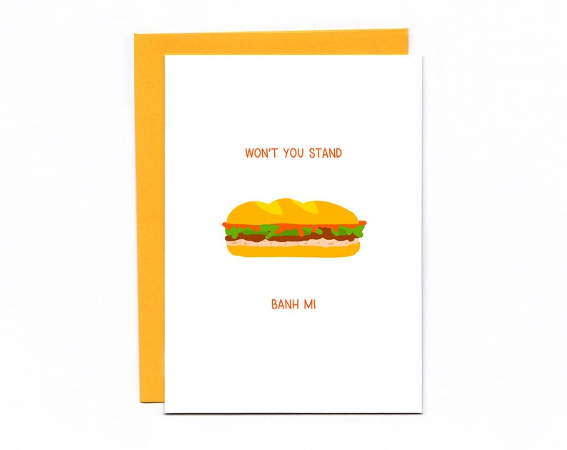 Won't you stand banh mi  Valentine's Day  funny card image 0