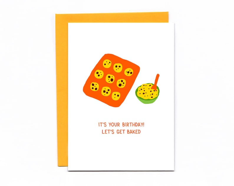Let's Get Baked  funny birthday card  cookies  420 image 0