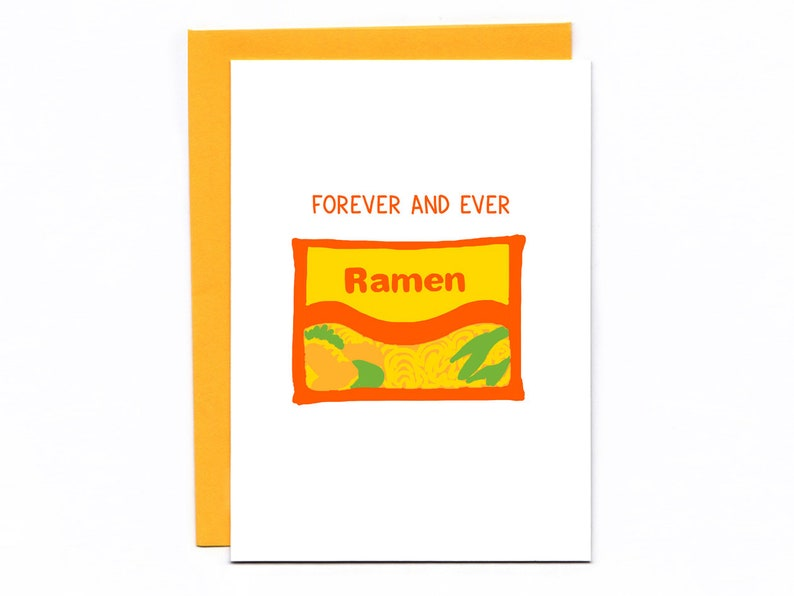 Forever and Ever Ramen  pun card  funny card  noodle puns image 0