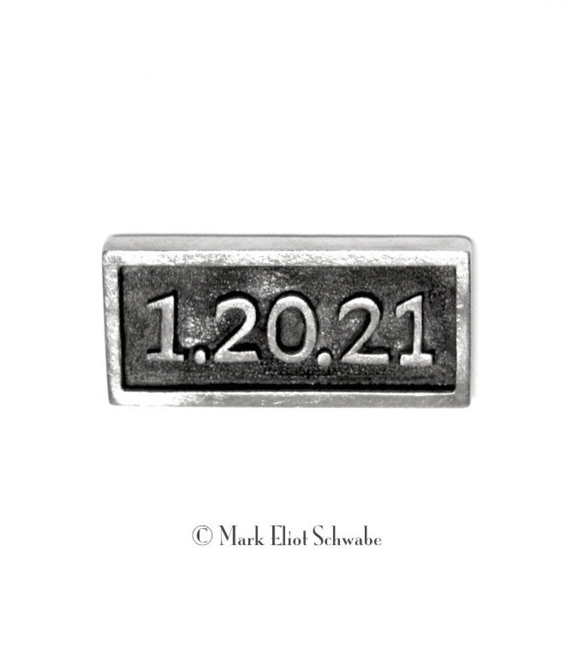 1.20.21 the NEXT Presidential Inauguration  tac pin  FREE image 0