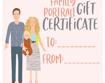 GIFT CERTIFICATE for Custom Family Portrait - up to 6 members