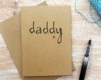 daddy -greeting card - fathers day - birthday card - congratulations - well done - dad