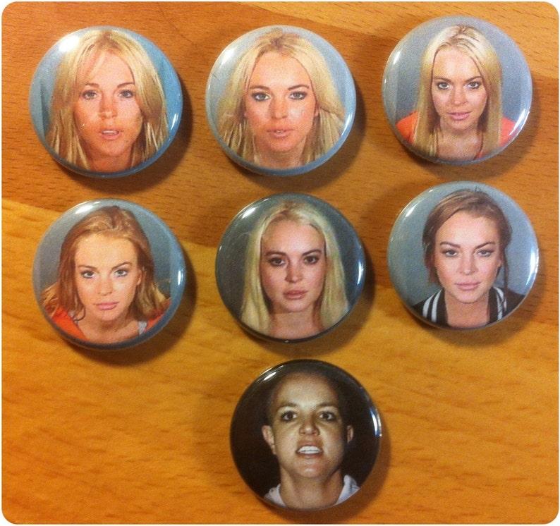 lindsay lohan mugshot pinback button set, with special friend  set of 6  plus 1