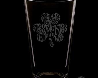 Kiss Me I'm Irish 16 Ounce Pint Glass