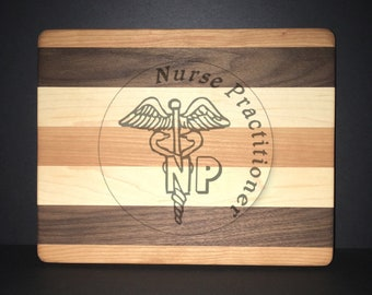 Nurse Practitioner Cuttingboards Made Out Of Cherry, Black Walnut, and Maple (8 X10 size displayed)