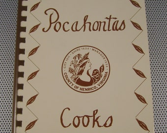 "Vintage 1975 ""Pocahontas Cooks"" Cookbook, Favorite Recipes Compiled by Henrico Virginia School Food Service Association"