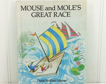 Mouse and Moles Great Race by Diane Redfield Massie, 1982 Weekly Reader Book Club