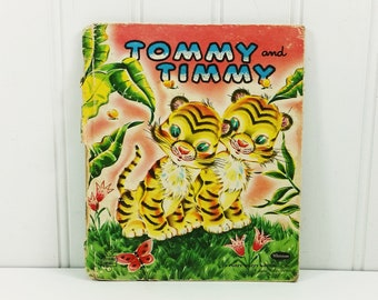 Tommy and Timmy by Alice Sankey, 1951 Whitman Fuzzy Wuzzy Tell a Tale about Tiger Twins