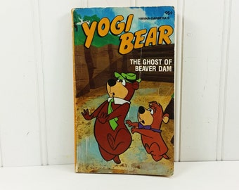 Yogi Bear The Ghost of Beaver Dam, 1978 Hanna Barbera Cartoon Paperback by Jack Enyart