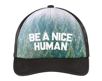 BE A NICE HUMAN Woodland Forest Print Trucker Hat (+ Colors) - Zen Threads - Printed in California - Ships Free - zen threads Hat