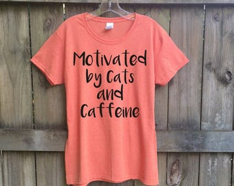 Pet gifts Cat lover gift women graphic tee funny tshirt cat shirt pet mom gift for her Motivated by Cats and Caffeine coffee lover shirt
