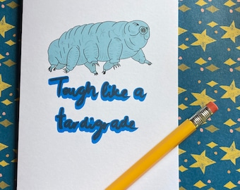Tough like a Tardigrade illustrated greeting card - tough times, get well soon