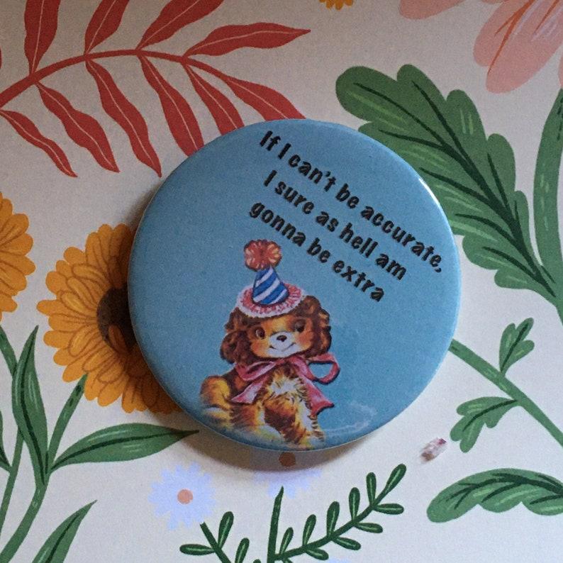Vintage mash-up pin badge  Brian David Gilbert  if I image 0