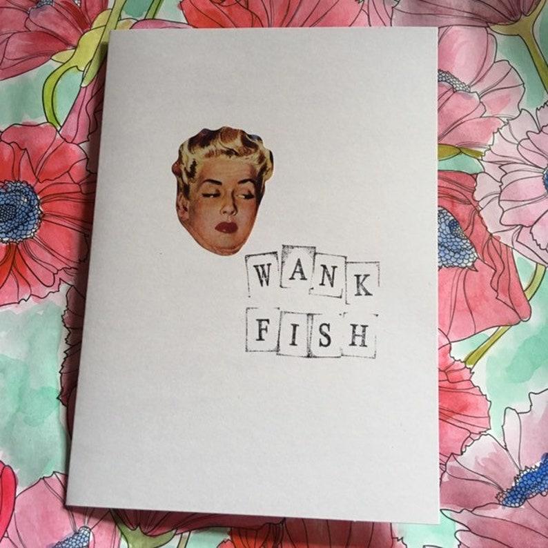 Insulting vintage image greeting card  'Wank Fish' image 0
