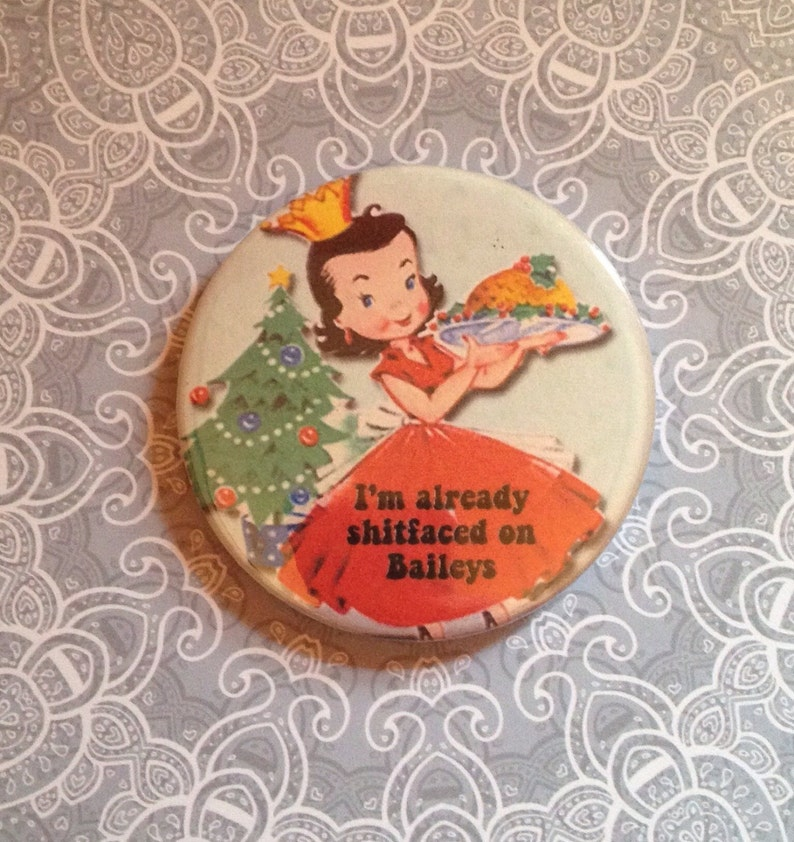 Vintage mash-up Christmas pin badge  I'm shtfaced on image 0