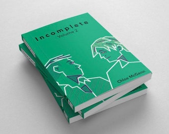 Incomplete volume 2 - a graphic novel about LGBT issues and disability - independent publisher