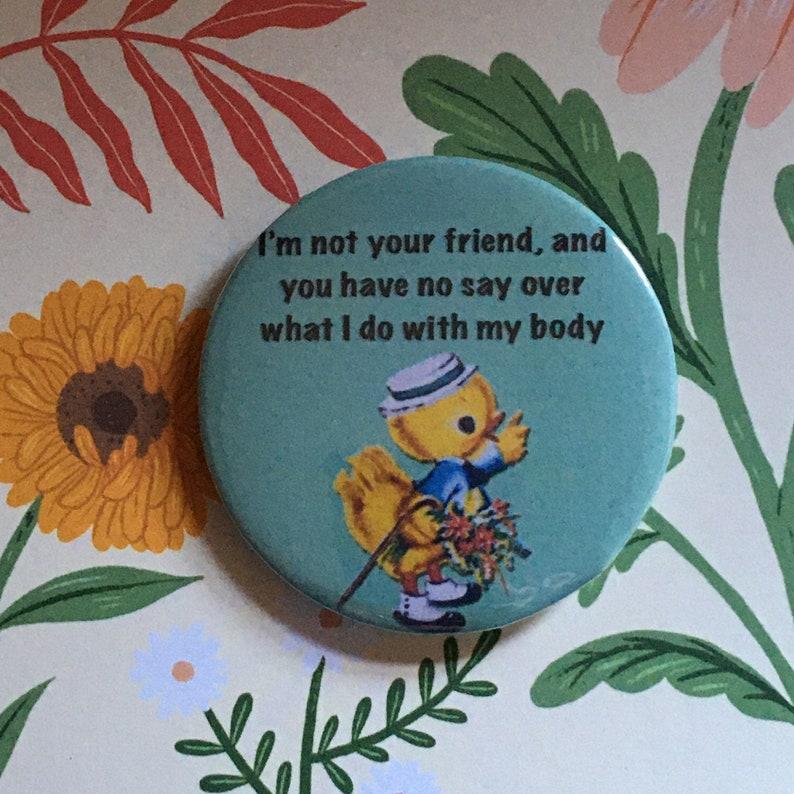 Vintage mash-up pin badge  Brian David Gilbert  I'm not image 0