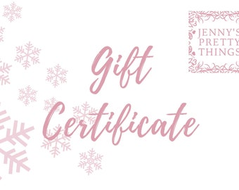Electronic gift certificate, Gift E-Card, Last minute present, Surprise Gift for Mom, Wife, Girlfriend or Loved One