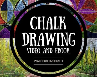 Chalk Drawing Video and eBook - Waldorf Inspired