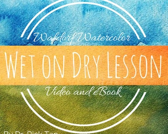 Waldorf Watercolor Wet on Dry Lesson - Video and eBook