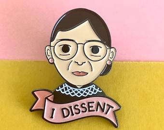"Ruth Bader Ginsburg RBG ""I Dissent"" Enamel Pin"