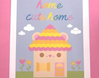Home Cute Home 8x10 Art Print