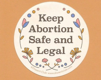 Keep Abortion Safe and Legal Vinyl Sticker