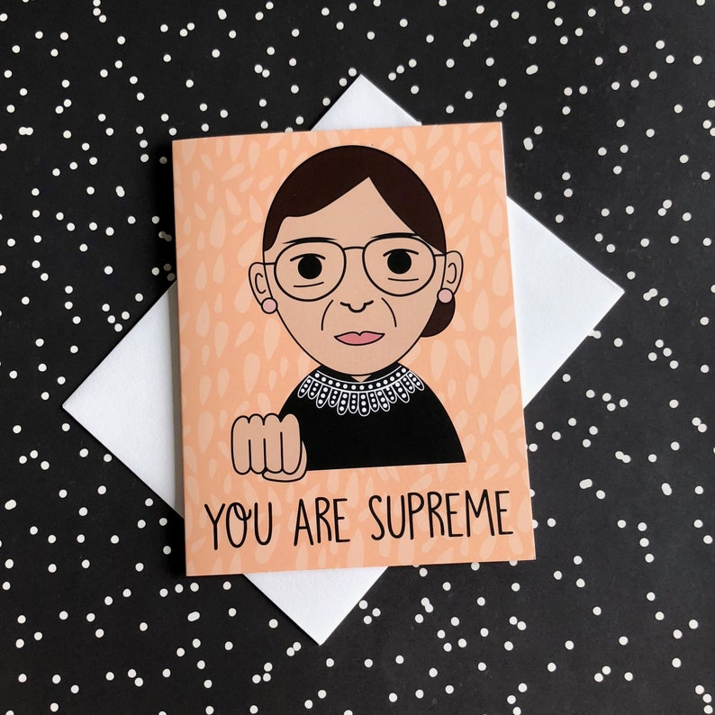 759a8bf08 RBG Ruth Bader Ginsburg You Are Supreme Greeting | Etsy