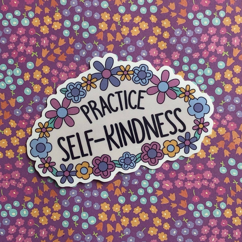 Practice Self-Kindness Sticker image 0