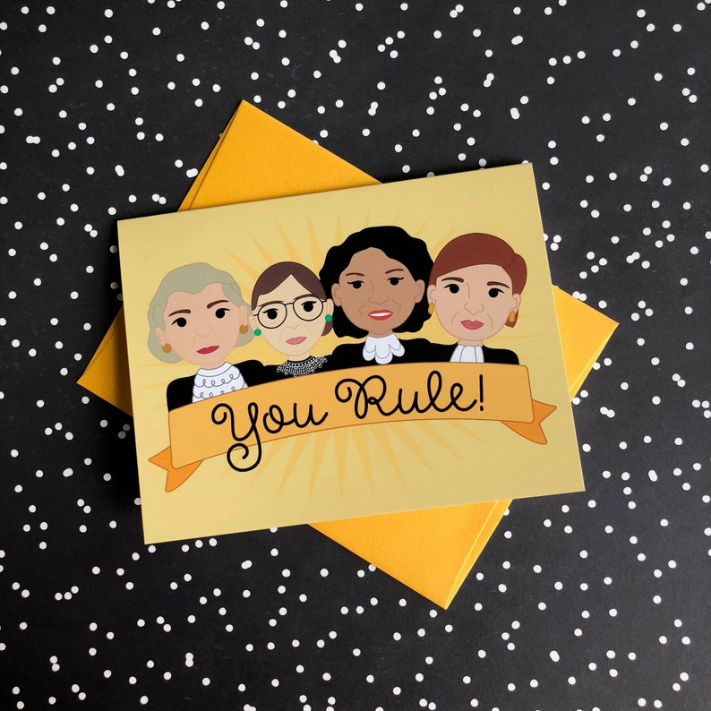 You Rule Women of the Supreme Court SCOTUS Greeting Card image 0