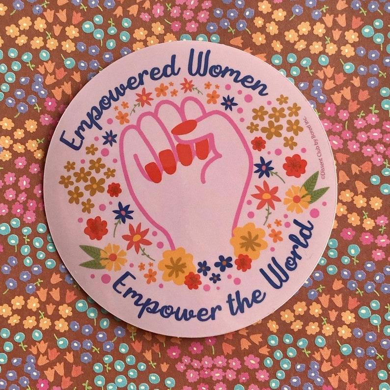 Empowered Women Empower The World Sticker image 0