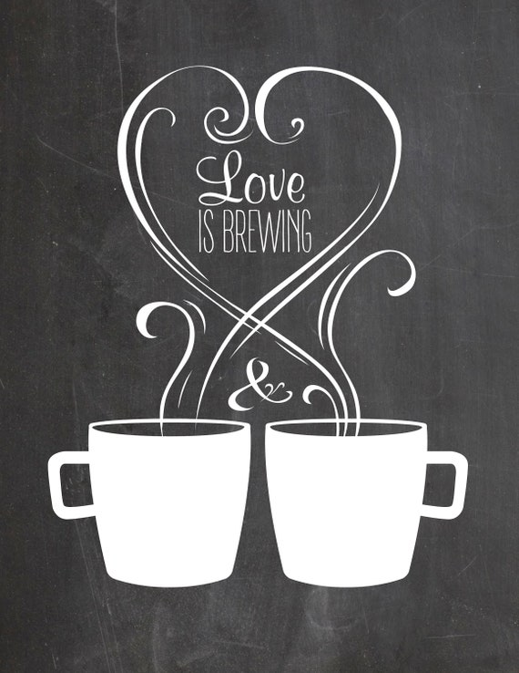 photo regarding Printable Coffee Mugs referred to as Printable Delight in IS BREWING Espresso Bar Signal - Chalkboard Espresso Mugs or Tea Cups - Steam Center Get pleasure from - Wedding day Shower - Electronic Down load