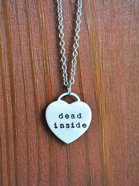 dead inside necklace heart necklace funny necklace funny etsy