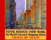 New York Train Poster - 5th Ave - World 39 s Greatest Shopping Street - Downtown New York - Travel by Train - Train Poster - Vintage Decor