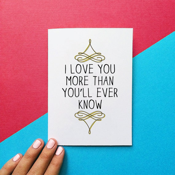 Valentine card anniversary quote card i love you more than etsy image 0 m4hsunfo