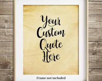 Custom Quote Print Custom Text Custom Wall Sign Personalized Gift Custom Wall Decor Tan Taupe Neutral Decor Your Words Print Gift For Her