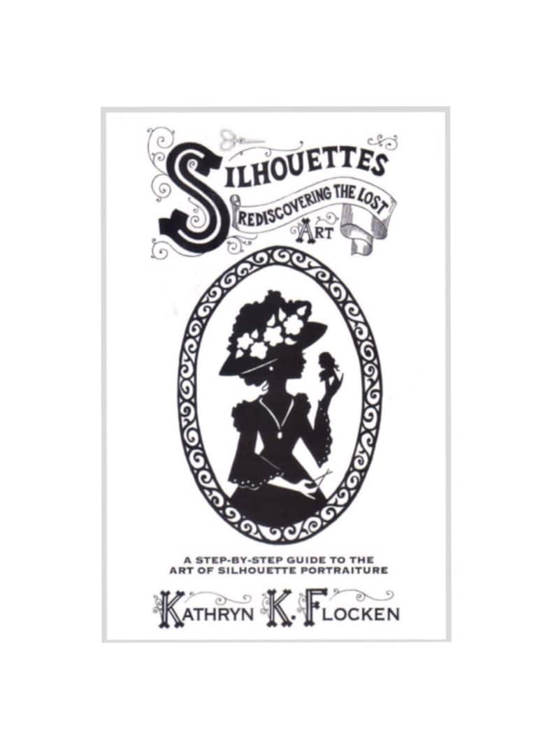 Silhouettes: Rediscovering the Lost Art  How To Cut image 1
