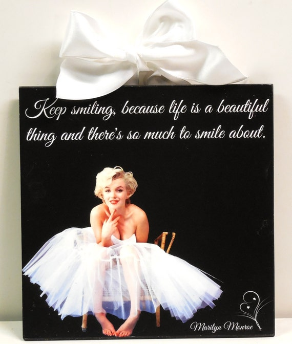 Marilyn Monroe Quote Keep Smiling Life Is A Beautiful Thing Etsy