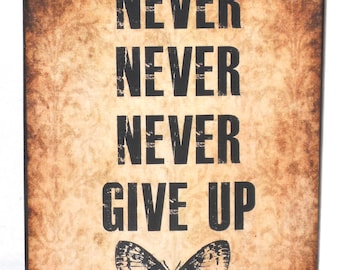 Never Give Up Motivational / Inspirational Wood Block / Shelf Sitter / Sign
