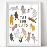 """Art Print -  Yay for cats 
