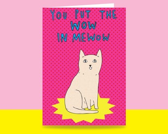 Romantic Card - You Put The Wow In Mewow | Valentine's Day Card | Romantic Card