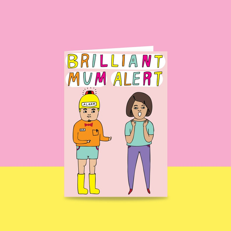 Greeting Card  Brilliant Mum Alert  Mother's Day Card  image 0