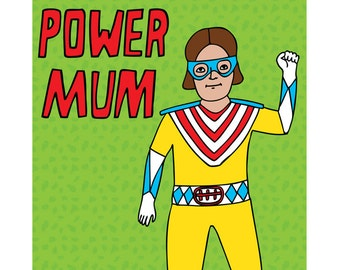 Mother's Day Card - Power Mum