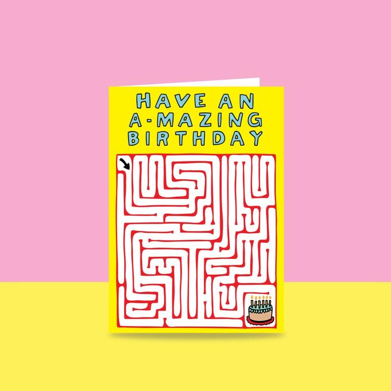 Birthday Card  Have An A-mazing Birthday  Funny Birthday image 0