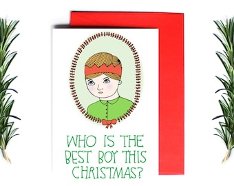 Christmas Card - Who Is The Best Boy This Christmas?   Greeting Card   Holiday Card