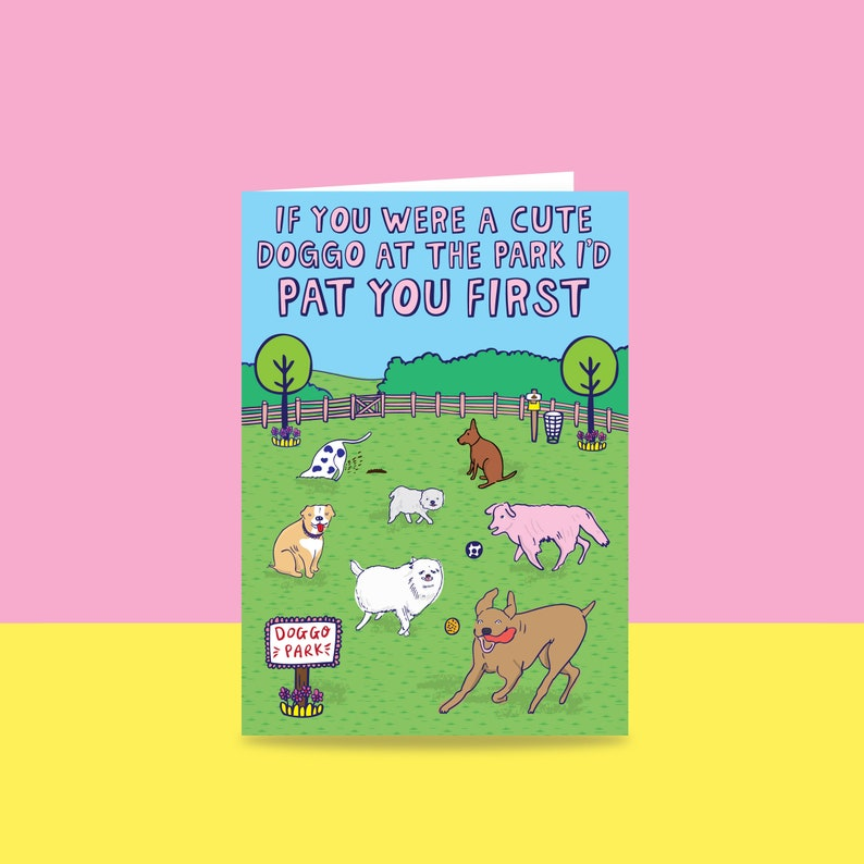 Greeting Card  If You Were A Cute Doggo At The Park I'd image 0